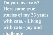 I love animals / cats and dogs and other animals are wonderful companions - and a huge source for our personal growth and learning  - if we take the chance