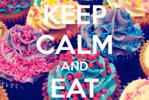 Keep Calm and Eat A Cupcake! / Everything Cupcakes!