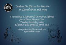 Día de los Músicos / Evento de Daniel Dine & Wine