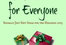 Good Deal for Everyone / Every day in October and November 2013, I'll be posting a cool gift idea that comes from a socially just source.  Which means you can be assured that your gift wasn't made in poor working conditions, using slave labor or by a child.  Hence, a good deal for everyone!