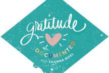 Gratitude Documented / by Shanna Noel