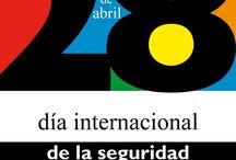 Día de la seguridad y salud en el trabajo. Internacional. 28 de abril. / Día internacional de la seguridad y salud en el trabajo.