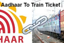Link Aadhar Card With Railway Ticket / Link Aadhar Card With train ticket to get discount on railway faare.