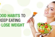 Food Habits To Keep Eating To Lose Weight