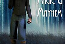 Magic and Mayhem series - Gillian Duce / The Magic and Mayhem series authored by Gillian Duce Madell