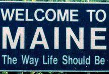 Maine my birth state / Maine / by Donna Barrett