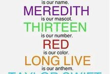 SWIFTIES UNITE!!!!! / We are the Swiftie Kingdom! SWIFTIES is our name, MEREDITH is our mascot, THIRTEEN is our number, RED is our colour, LONG LIVE is our anthem, TAYLOR SWIFT is our queen.