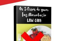Dieta low carb / Como emagrecer com a dieta low carb, transforme sua vida aprendo como emagrecer de forma saudável com um kit low carb, perca de 7 a 10 kg em menos de um mês, mudando a sua alimentação.