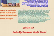 Guide for Dentist Providing Best Services in Delhi and NCR / If you're looking for a best dental clinic in order to get liberty from your teeth issues, search guidemytreatment.com for the best doctors along with the all required and essential information with consumer satisfaction.