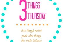 3 Things Thursday / 3 Things Thursday is your opportunity to share your favourite things or just what's on your mind this week. Anything from, lifestyle, parenting and health to finance, fitness and books.