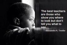 Uitspraken onderwijs / Mooie, krachtige en inspirerende quotes over onderwijs.
