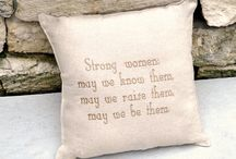 Strong Confident Women / Strong Confident Women-May We Be Them, May We Raise Them! / by MrsLighting