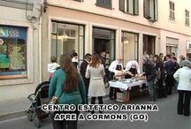 Inaugurazione Apertura Centro Estetico Arianna Cormons
