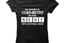 Chemistry T-Shirts / This are perfect for all those Chemistry Majors!