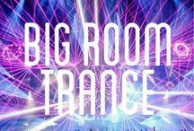 Big Room Trance Top 15