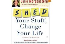 * SHED * / Purge what you no longer use or need - keep just what you need / love.  Inspiration to de-clutter. / by Kris