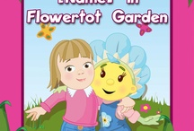 Fifi and the Flowertots / If your child loves Fifi and the Flowertots this is the place to be - Your child stars alongside Fifi and her friends in this beautiful personalised book / by Penwizard