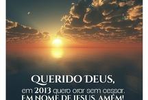 God ♥ / Pra Ele e por Ele que eu vivo.