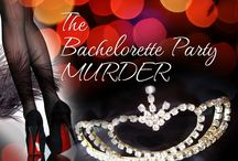 The Bachelorette Party Murder