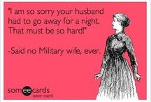 Military  / by Jennifer Smith