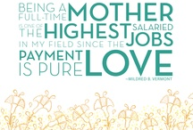 What it means to be a mother / by Leilani Daines Volkman