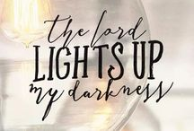 The Lord lights up my darkness