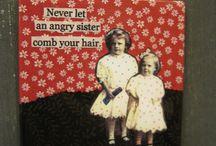 Sisters / by Delaney Bop