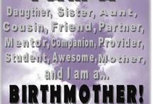 Birthmothers Rock !!!!!!!!!!