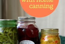 Learning Home Canning / Resources for learning and on-going learning about home canning
