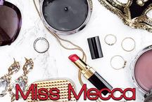 MISS MECCA™ / . / by MISS MILLIONAIRESS