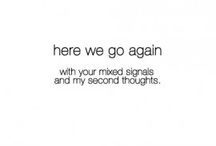 mixed signals&second chances / by Taylor Padington