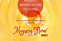 Weekly Money Flow Oracle Card reading / The weekly Money Flow Oracle card reading via video will be posted each week.