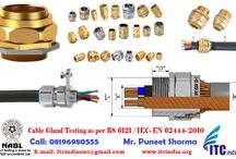 Cable Gland Testing service / Cable Gland Testing service If you're Buyers Demanding for Cable Gland Testing – Contact Now! Mr. Puneet Sharma Call: 08196980555 Email: ITCIndiaOne@Gmail.Com