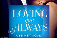 LOVING YOU ALWAYS:  Bennett's Book #2 / Inspirations from Part 2 of the BENNETT's trilogy.