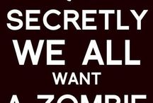 Zombies..