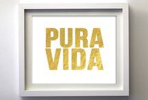 Pura vida / by Chantale Cote