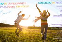 Ministério da Felicidade / Ministerio de la Felicidad