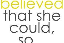[Believe] / by Courtney Kardell