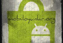 Mobil Android Oyunlar / Mobil Android Oyun ve Mobil Android Uygulamalar hakkında Bilmek istedikleriniz ve Tavsiyeler