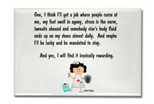 Nurses do it better! ;) / by Devon