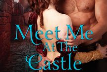Meet Me At The Castle / Historical/Paranormal Novel released May 12 at Liquid Silver Books.   / by Denise A. Agnew