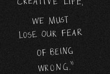 Motivational Quotes for Creative People / Ideas and quotes to help creative people stay motivated and making good art.
