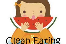Clean Eating / by Tricia Scholz Schmahl