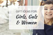 Gift Ideas for Girls, Gals & Women