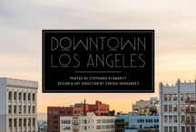 [ downtown los angeles pictorial ] / Heading to downtown L.A. Here is some inspiration for your excursion to the fast changing city. / by Chrissi | Travel + Fashion