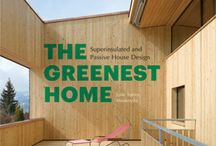 Sustainable Design / Pictures from our posts on Passive Houses and Green Design.