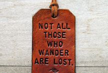 Quotes / by Melanie Brickner