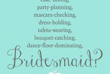 Bridesmaid quotes