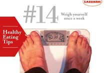 Healthy Eating Tips / Lazzaris tips. Are you eating healty?