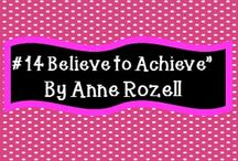 #14 Believe to Achieve by Anne Rozell / Exclusive listings by Believe to Achieve